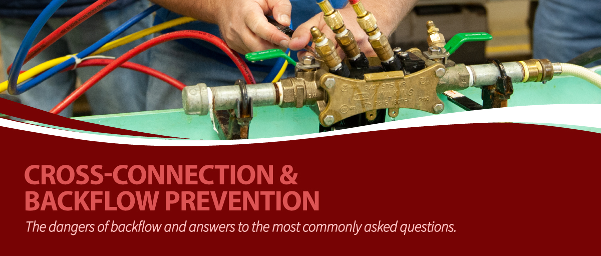 Cross-Connection & Backflow Prevention
